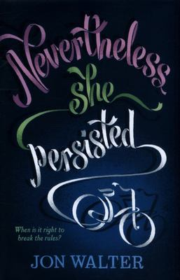 Nevertheless, She Persisted