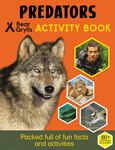 Bear Grylls Sticker Activity : Predators