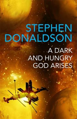 A Dark and Hungry God Arises - The Gap Sequence 3