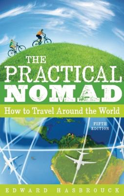 The Practical Nomad - How to Travel Around the World
