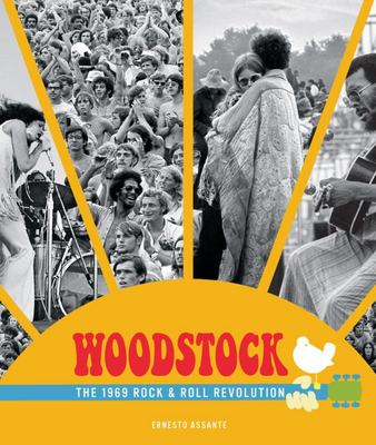 Woodstock - The 1969 Rock and Roll Revolution