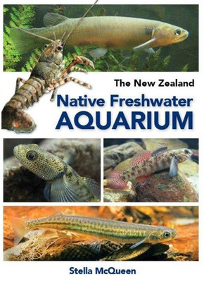 The New Zealand Native Freshwater Aquarium