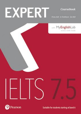 Expert IELTS Band 7.5: Coursebook with online audio & MyEnglishLab