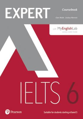 Expert IELTS Band 6: Coursebook with online audio & MyEnglishLab