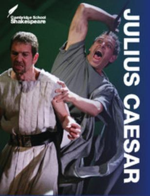 Cambridge School Shakespeare: Julius Caesar