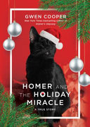 Homer and the Holiday Miracle - A True Story