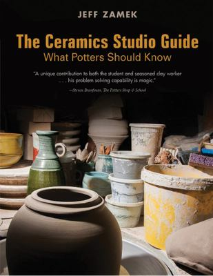 The Ceramics Studio Guide - What Potters Should Know