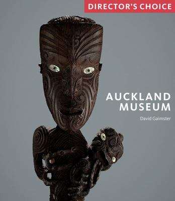 Auckland Museum - Director's Choice
