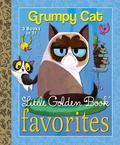 Grumpy Cat Little Golden Book Favorites (Grumpy Cat)