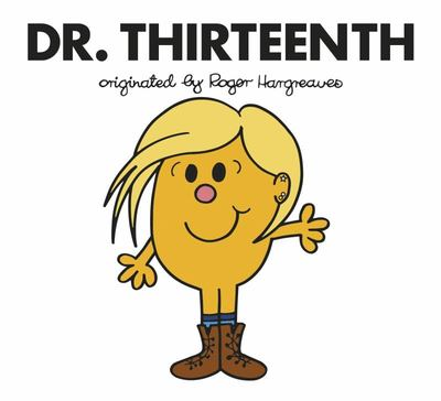 Doctor Who: Dr. Thirteenth (Roger Hargreaves)