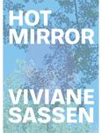 Viviane Sassen - Hot Mirror
