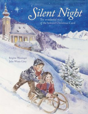 Silent Night - The Story of the Famous Carol (HB)