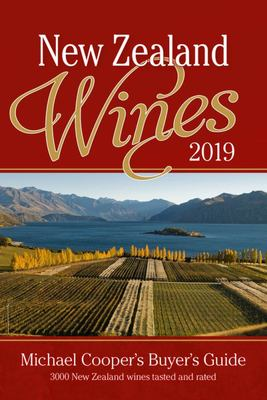New Zealand Wines 2019: Michael Cooper's Buyer's Guide