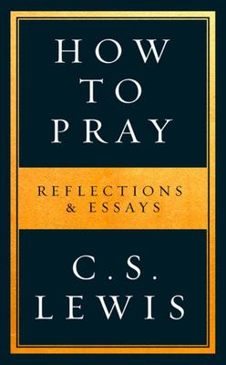 How to Pray - Hardcover Ed.