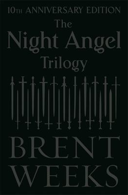 The Night Angel Trilogy - Tenth Anniversary Edition