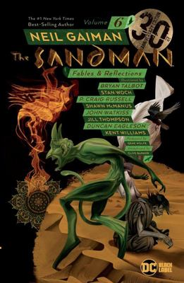 Sandman Vol. 6: Fables and Reflections (30th Anniversary Ed)