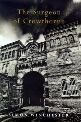 The Surgeon of Crowthorne - A Tale of Murder, Madness and the Love of Words