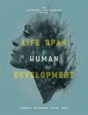 Life Span Human Development with Student Resource Access 12 Months: 3rd Australia and New Zealand edition