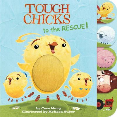 Tough Chicks to the Rescue! (tabbed Touch-And-feel)