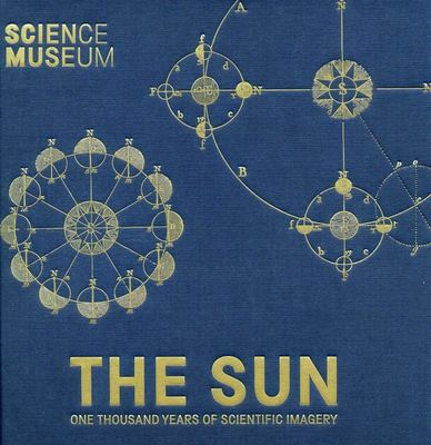 The Sun - One Thousand Years of Scientific Imagery