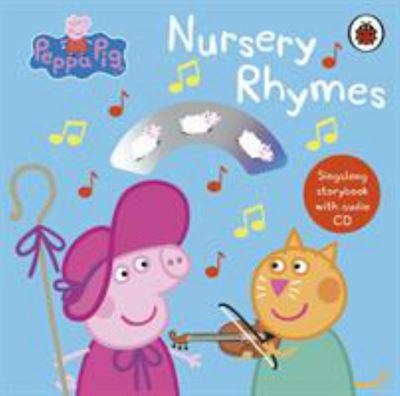 Peppa Pig: Nursery Rhymes - Singalong Storybook with Audio CD