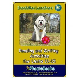 WR14 Dandelion Launchers - Reading and Writing Activities for Units 11-15