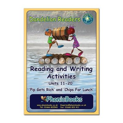 WR3 Dandelion Readers Sets 2 & 3 Units 1-10 Reading and Writing Activities  PIP GETS RICH , CHIPS