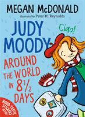 Around the World in 8 1/2 Days (Judy Moody #7)