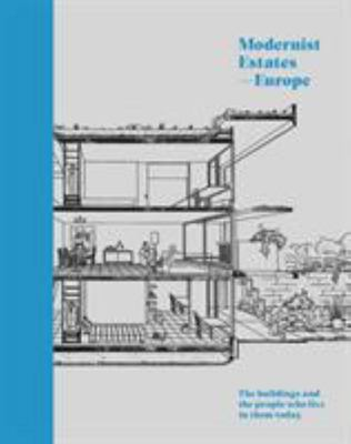 Modernist Estates - Europe - The Buildings and the People Who Live in Them Today