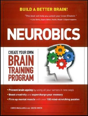 Neurobics: Create Your Own Brain Training Program