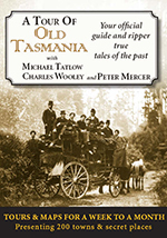 A Tour of Old Tasmania