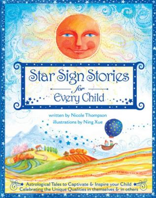 Star Sign Stories for Every Child