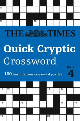 The Times Quick Cryptic Crossword: 100 World-Famous Crossword Puzzles