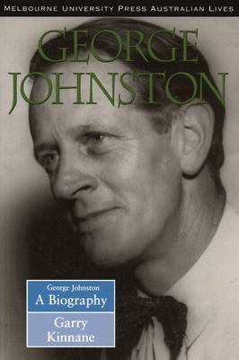 George Johnston - A Biography