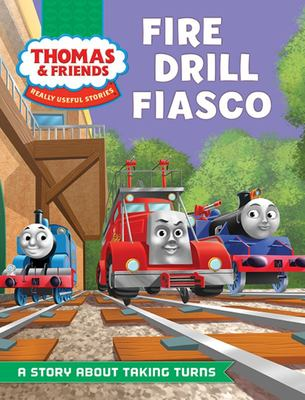 Fire Drill Fiasco (Thomas & Friends Really Useful Stories)