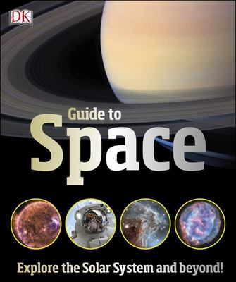 Guide to Space: Explore the Solar System and Beyond!