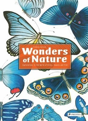 Wonders of Nature - Explorations in the World of Birds, Insects and Fish
