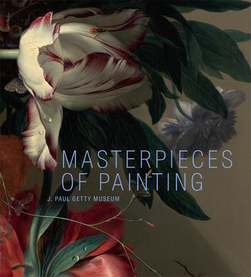 Masterpieces of Paintings in the J. Paul Getty Museum
