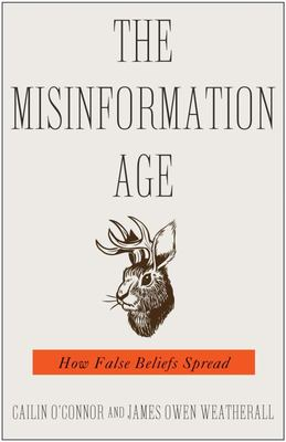 The Misinformation Age - How False Beliefs Spread
