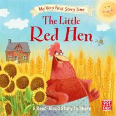 The Little Red Hen (My Very First Story Time)