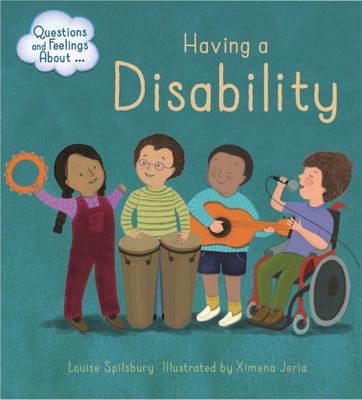 Having a Disability (Questions and Feelings)