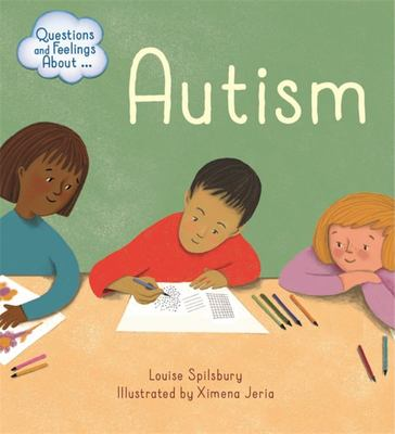 Autism (Questions and Feelings)