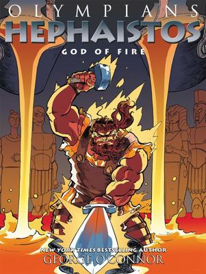Hephaistos: God of Fire (Olympians 11)