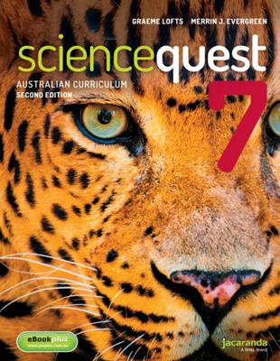 Science Quest 7 for the Australian Curriculum 2E and EBookPLUS