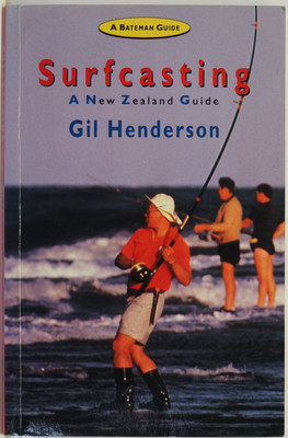 Surfcasting : A NZ Guide