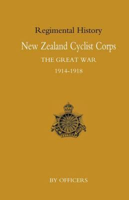 New Zealand Cyclist Corps in the Great War, 1914-1918