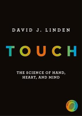 Touch The Science of Hand Heart and Mind