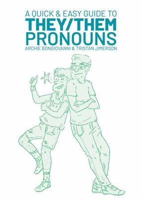 A Quick and Easy Guide to They/Them Pronouns