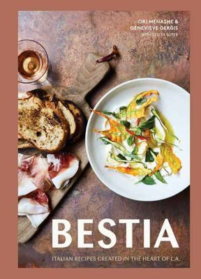 Bestia Italian Recipes Created in the Heart of LA
