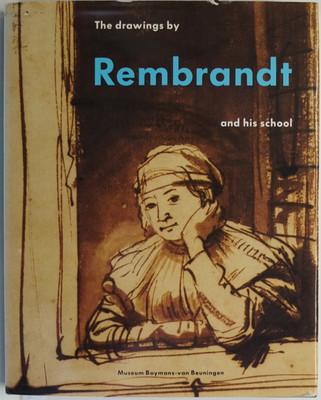 The Drawings of Rembrandt and his School